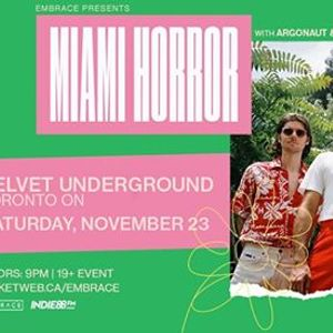 Miami Horror at Velvet Underground  Nov 23