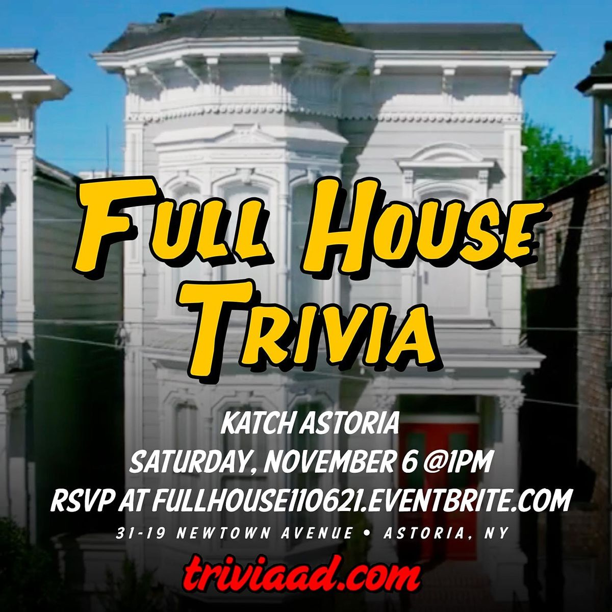 Full House Brunch Trivia, 6 November   Event in Queens   AllEvents.in