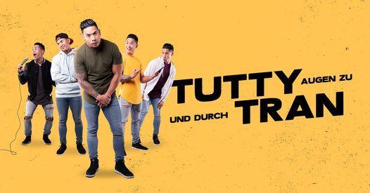 """Tutty Tran - """"Augen zu und durch"""" (Zusatztermin), 23 April   Event in Potsdam   AllEvents.in"""