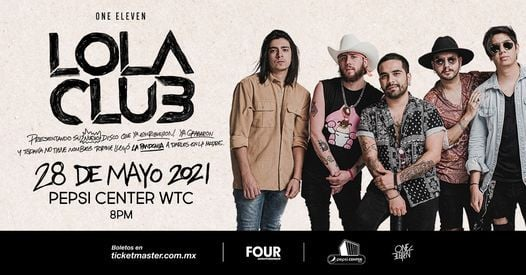 LOLA CLUB en Pepsi Center WTC, 29 May | Event in Mexico City | AllEvents.in