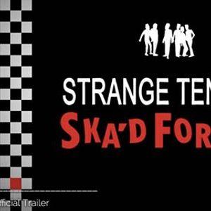Strange Tenants Skad For Life - Palace Cinemas James St