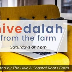 Hivedalah from the Farm & Community Time Capsule