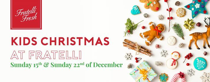 Kids Christmas at Fratelli