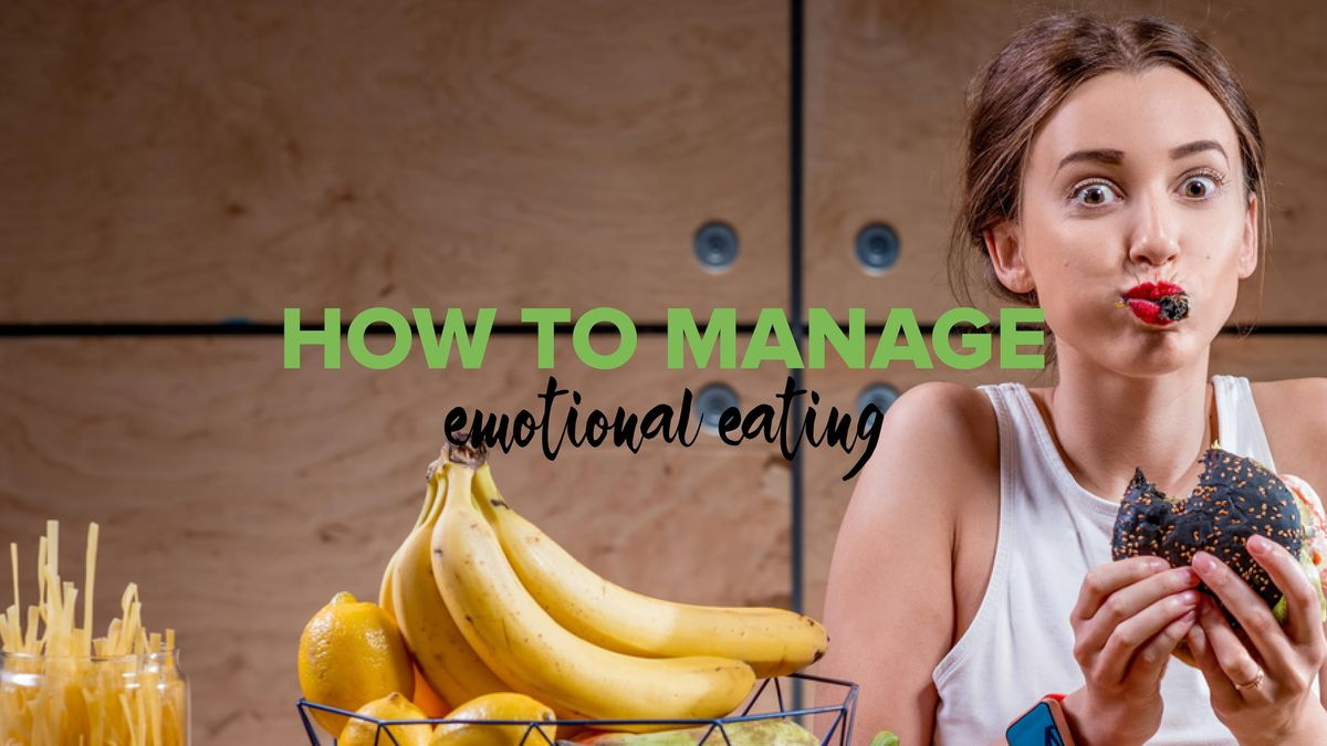 How to Manage Emotional Eating