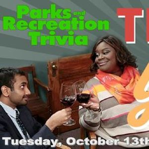 Parks and Rec Trivia  Treat Yo Self Day  Tues Oct 13th at 7pm