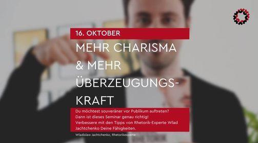 Rhetorik-Training: mehr Charisma & mehr Überzeugungskraft mit Wlad Jachtchenko   Event in Saarbrücken
