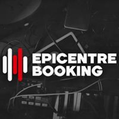 EPICENTRE BOOKING