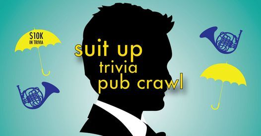 Dayton - Suit Up Trivia Pub Crawl - $10,000+ in Prizes, 27 November   Event in Dayton   AllEvents.in