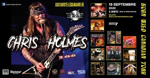 Chris Holmes (Guitariste de WASP) avec Sleazy Way Out // L'Anti, 22 April | Event in Quebec | AllEvents.in