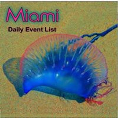 The Miami Daily Event List