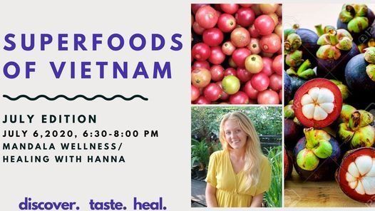 Superfoods of Vietnam, 6 July | Event in Ho Chi Minh City | AllEvents.in