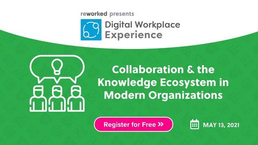 Digital Workplace Experience: Spring 2021