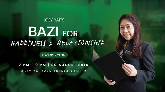 Joey Yaps Bazi For Happiness & Relationship by Nancy Yeoh at