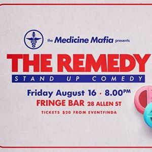 The Remedy Stand-up Comedy - August