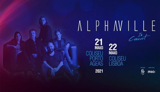 Alphaville | Coliseu Porto Ageas, 21 May | Event in Porto | AllEvents.in