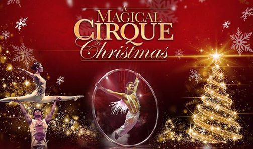 A Magical Cirque Christmas.A Magical Cirque Christmas At Stranahan Theater Great Hall