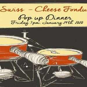 Swiss Fondue Pop up Dinner