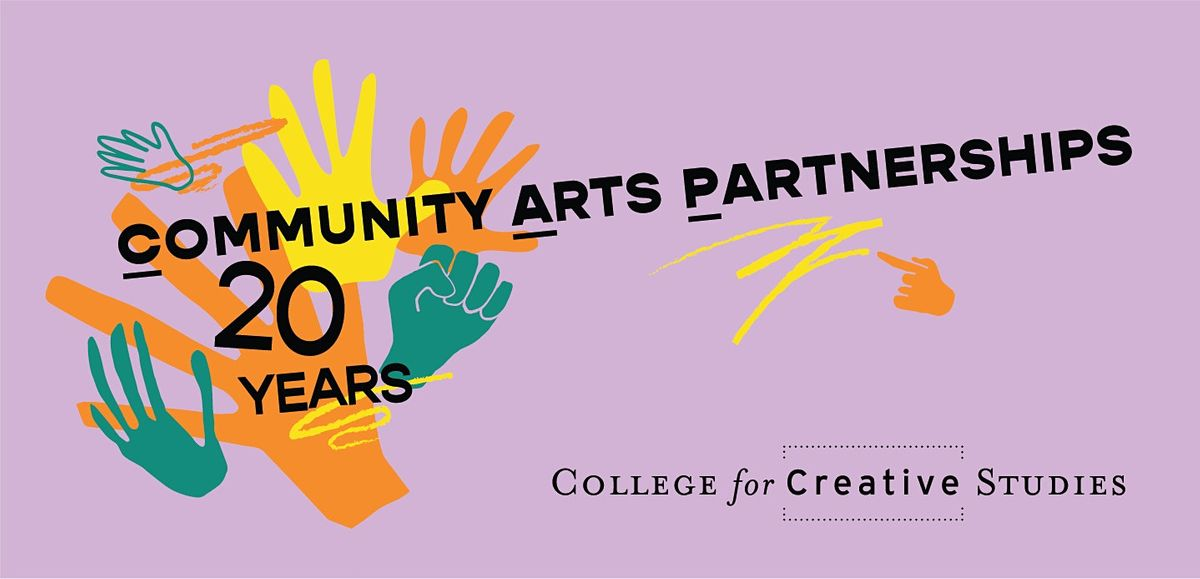 Community Arts Partnerships: 20 in 2020 | Event in Detroit | AllEvents.in