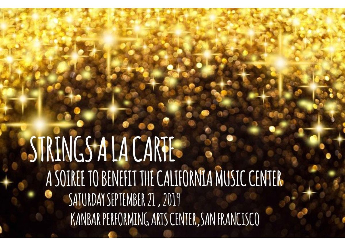 Strings a la carte 2019 - a soiree to benefit the California