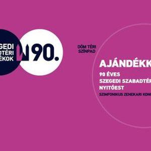 Ajndkkoncert - 90 ves a Szegedi Szabadtri Jtkok Nyitest