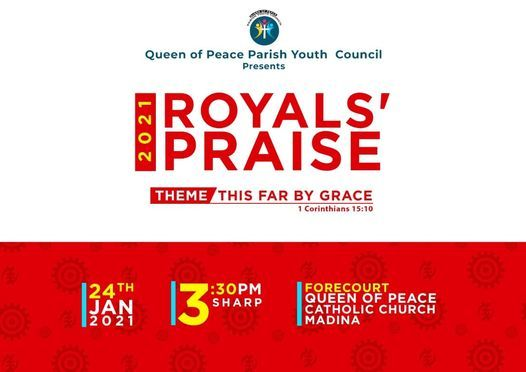 ROYALS' PRAISE, 2021 | Event in Accra | AllEvents.in