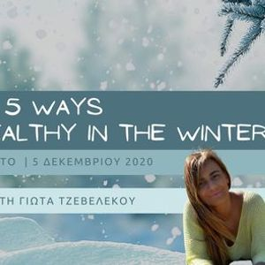 5 ways to stay healthy every winter