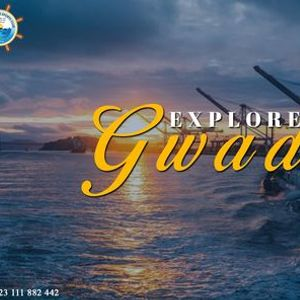 Explore The Beauty Of Gwadar