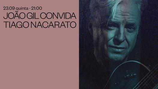 João Gil convida Tiago Nacarato, 23 September   Event in Porto   AllEvents.in