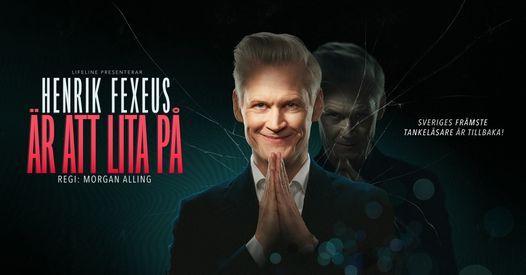 Henrik Fexeus är att lita på | Kalmar, 18 December | Event in Kalmar | AllEvents.in