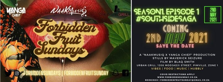 Forbidden Fruit Sunday's SEASON 1 | Event in Soweto | AllEvents.in