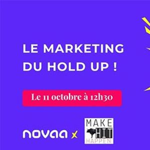 Le Marketing du Hold-up