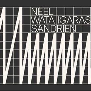 Neel  Wata Igarashi  Sandrien