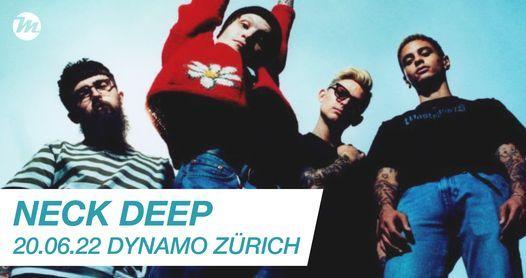 Neck Deep | 02.02.22 | Dynamo Zürich | New Date, 2 February | Event in Buchs | AllEvents.in