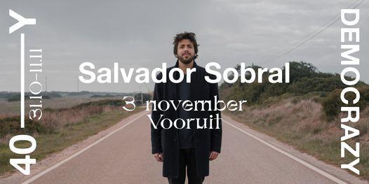 Salvador Sobral • 40Y——Democrazy, 3 November   Event in Ghent   AllEvents.in