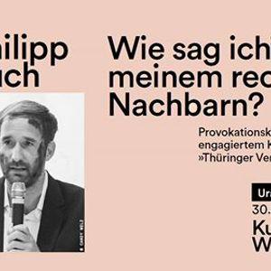 Wie sag ichs meinem rechten Nachbarn  Philipp Ruch