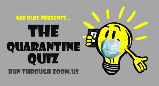The Quarantine Quiz by Gee Quiz | Online Event | AllEvents.in