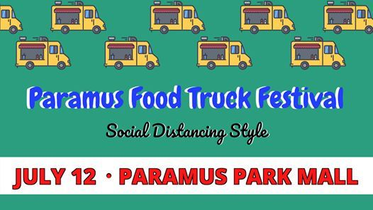 Paramus Food Truck Fest - Social Distancing Style