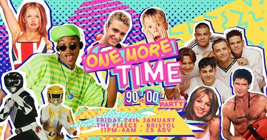 One More Time - 90s & 00s Party at The Fleece Bristol