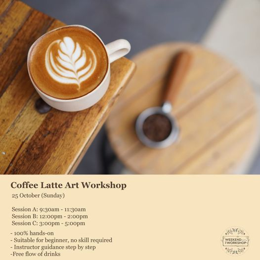 Coffee Latte Art Workshop, 25 October | Event in Petaling Jaya | AllEvents.in