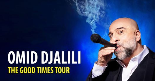 OMID DJALILI - The Good Times Tour, 21 April | Event in Vienna | AllEvents.in