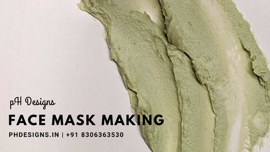 Face clay Mask Making Workshop | Online Event | AllEvents.in