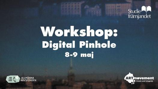 Workshop: Digital Pinhole   Event in Stockholm   AllEvents.in