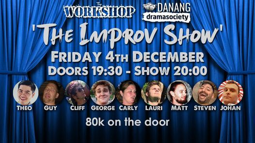 The Improv Show   Event in Da Nang   AllEvents.in