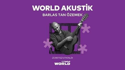 World Akustik - Barlas Tan zemek