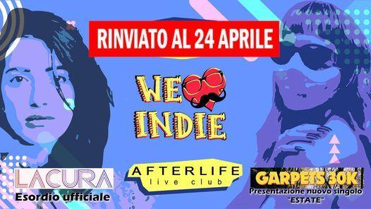 We Love Indie Perugia AfterLife Club - venerd 24 aprile