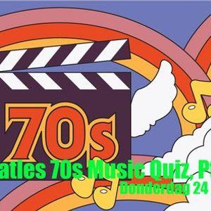 Upbeatles 70s Music Quiz Pt. 2