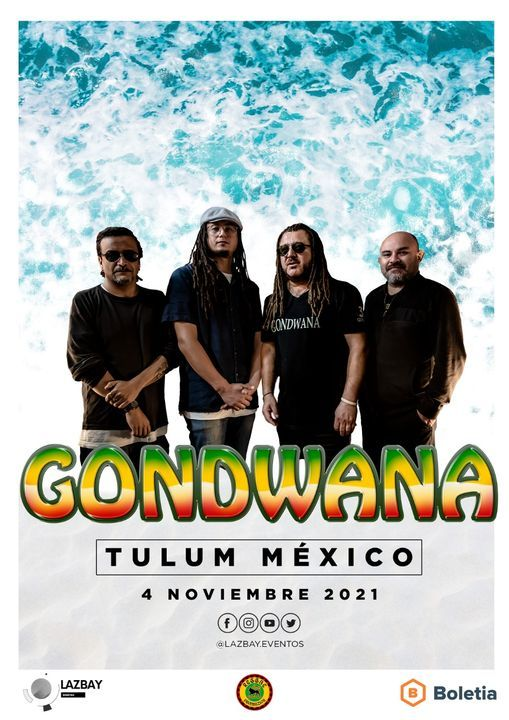GONDWANA EN TULUM, 4 November | Event in Tulum | AllEvents.in
