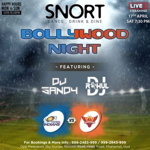 BOLLYWOOD NIGHT Ft. DJ SANDY & DJ RAHUL SNORT