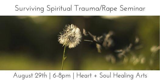 Surviving After Spiritual TraumaRape Seminar