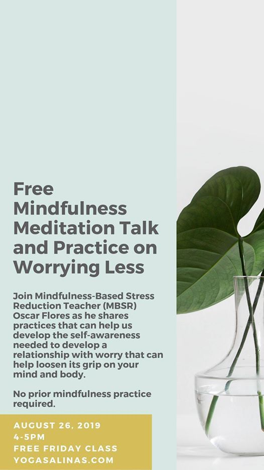 Free Talk On Mindfulness Practice For >> Free Mindfulness Meditation Talk And Practice On Worrying Less At